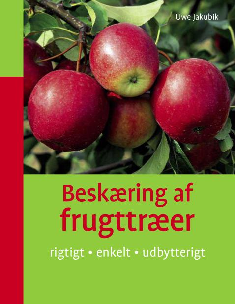 uwe jakubik – Beskæring af frugttræer (e-bog) fra tales.dk