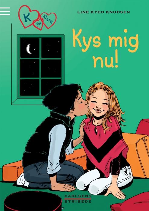 line kyed knudsen K for klara 3: kys mig nu! (e-bog) fra bogreolen.dk