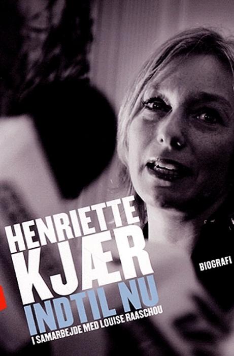 Henriette kjær - indtil nu (lydbog) fra henriette kjær fra tales.dk
