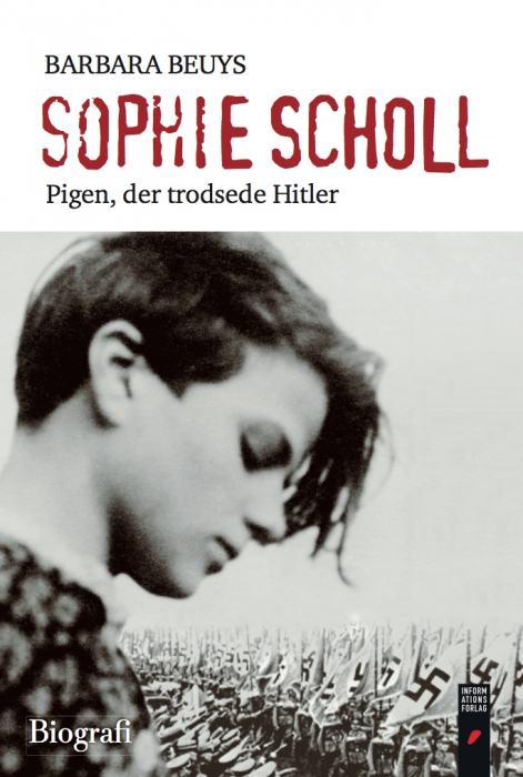 barbara beuys – Sophie scholl - pigen, der trodsede hitler (lydbog) fra bogreolen.dk