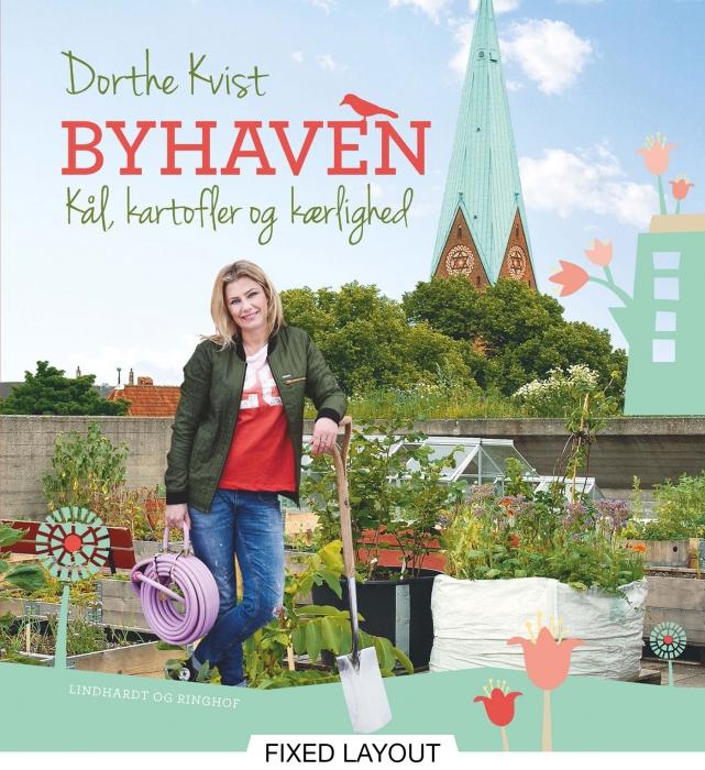 dorthe kvist – Byhaven. kål, kartofler og kærlighed (e-bog) fra tales.dk