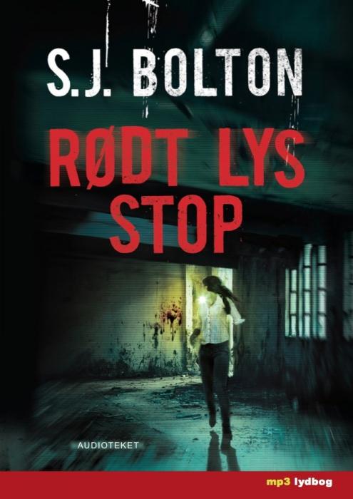 s.j. bolton – Rødt lys stop (lydbog) fra bogreolen.dk