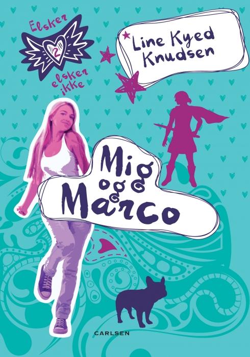 Elsker, elsker ikke 2: mig og marco (e-bog) fra line kyed knudsen på bogreolen.dk