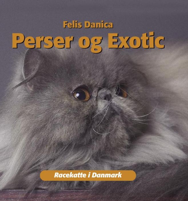 felis danica – Perser og exotic (e-bog) på tales.dk