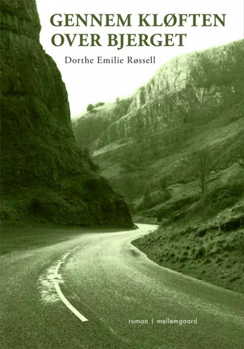 Gennem kløften over bjerget (e-bog) fra dorthe emilie røssell fra bogreolen.dk