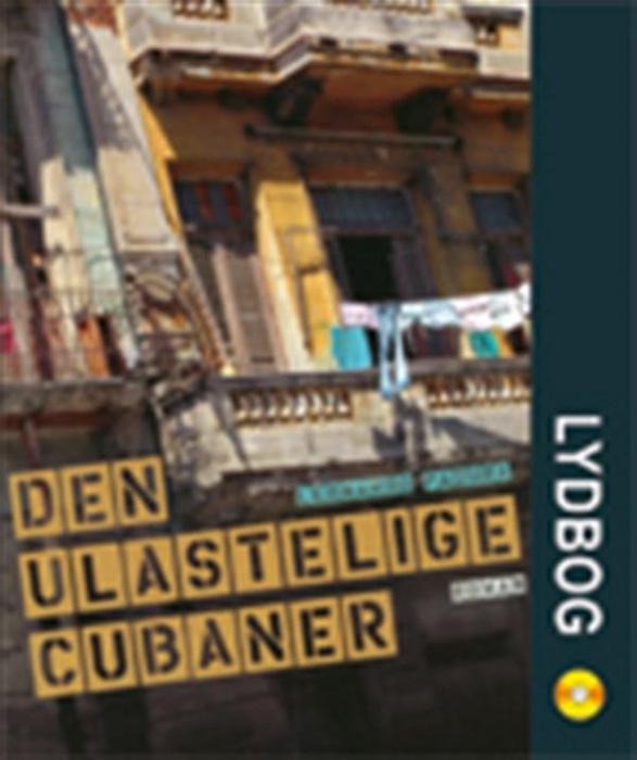 leonardo padura – Den ulastelige cubaner (lydbog) på bogreolen.dk