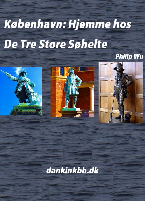 philip wu – København: hjemme hos de tre store søhelte (e-bog) på bogreolen.dk