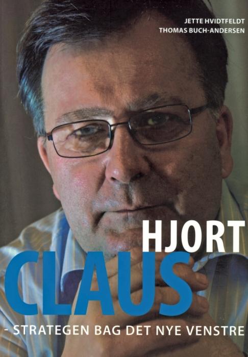 thomas buch andersen jette hvidtfeldt – Claus hjort - strategen bag det nye venstre (lydbog) fra bogreolen.dk