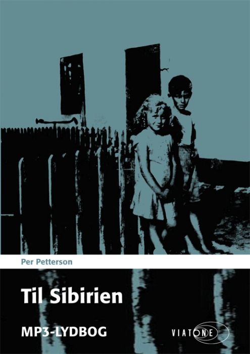per petterson – Til sibirien (lydbog) på bogreolen.dk