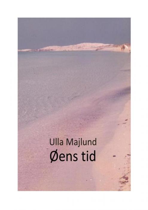 øens tid (e-bog) fra ulla majlund på tales.dk