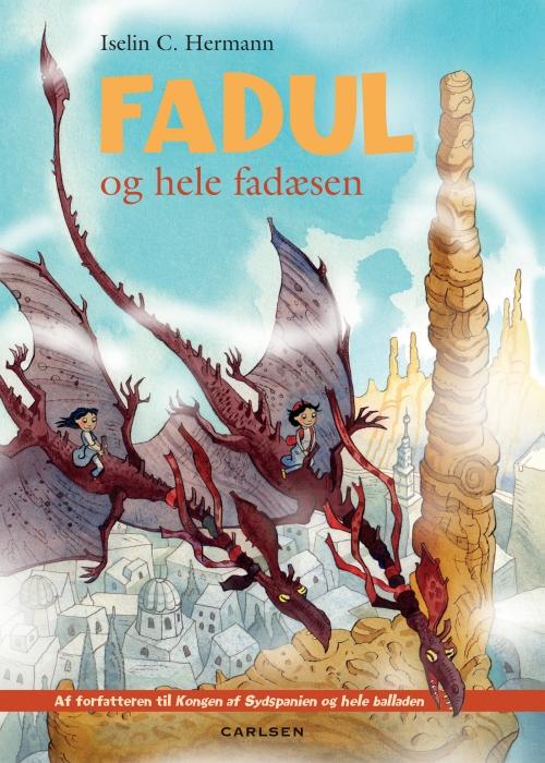 iselin c. hermann Fadul og hele fadæsen (e-bog) på bogreolen.dk