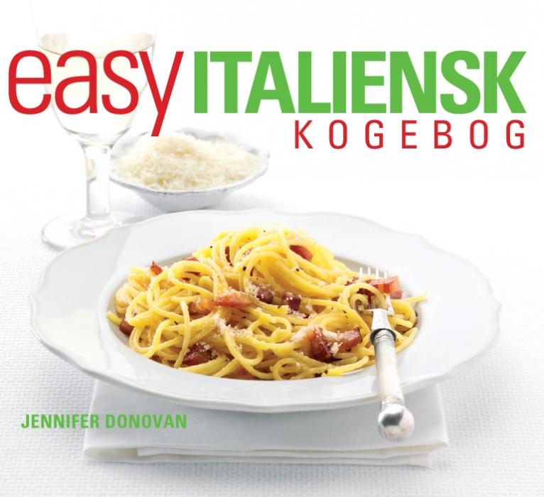 Easy italiensk kogebog (e-bog) fra jennifer donovan fra bogreolen.dk