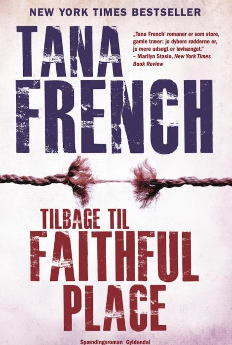 tana french – Tilbage til faithful place (e-bog) fra bogreolen.dk