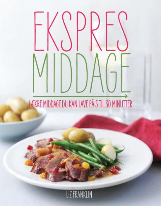 ekspres middage (e-bog) fra liz franklin