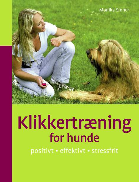 monika sinner – Klikkertræning for hunde (e-bog) fra tales.dk