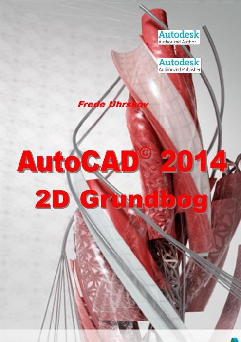 Image of   AutoCAD 2014 2D Grundbog (E-bog)