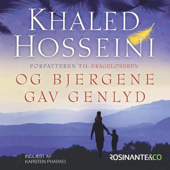khaled hosseini Og bjergene gav genlyd (lydbog) på bogreolen.dk