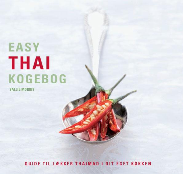Easy thai kogebog (e-bog) fra sallie morris på bogreolen.dk