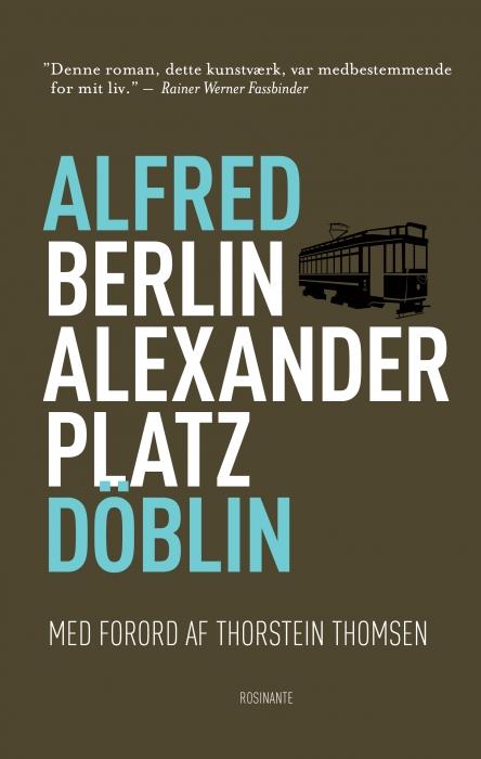 alfred doblin Berlin alexanderplatz (e-bog) fra bogreolen.dk