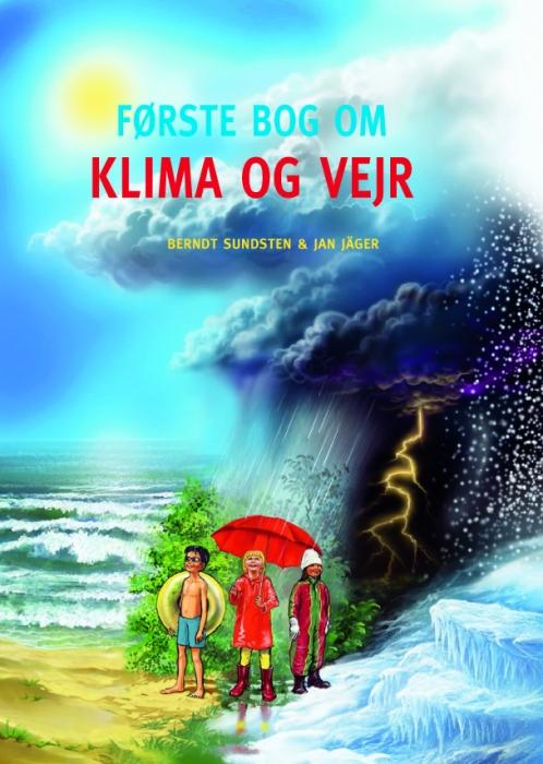 berndt sundsten – Første bog om klima og vejr (e-bog) på tales.dk