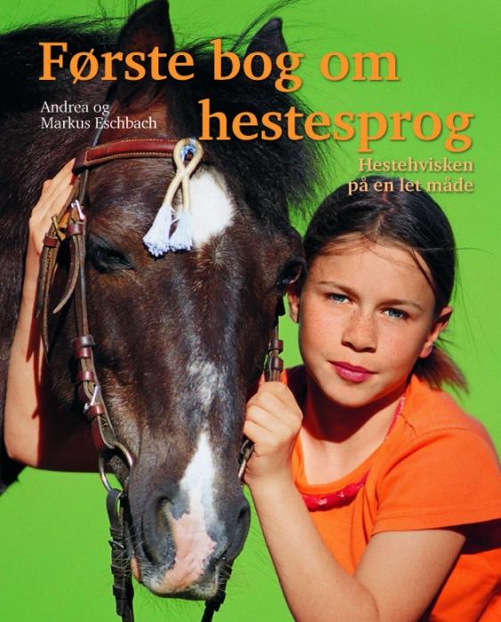 Første bog om hestesprog (e-bog) fra andrea eschbach fra tales.dk