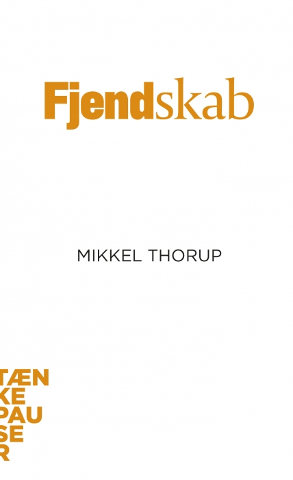 fjendskab (e-bog) fra mikkel thorup