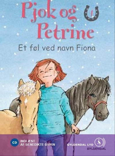 Pjok og petrine 4 - et føl ved navn fiona (lydbog) fra kirsten sonne harild på bogreolen.dk