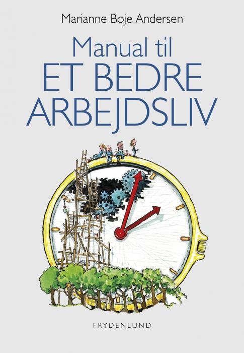 marianne boje andersen Manual til et bedre arbejdsliv (e-bog) på tales.dk