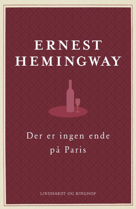 ernest hemingway Der er ingen ende på paris. den reviderede udgave (e-bog) på bogreolen.dk