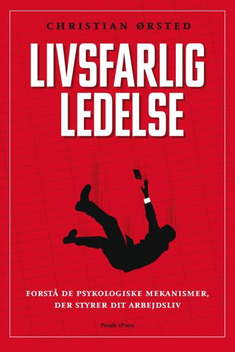 Livsfarlig ledelse (e-bog) fra christian ørsted på bogreolen.dk