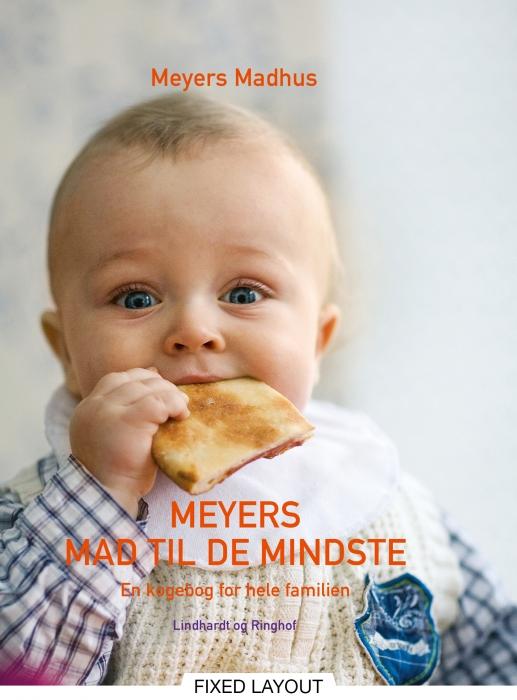Meyers mad til de mindste (e-bog) fra meyers madhus meyers madhus på bogreolen.dk