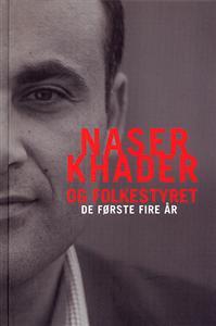 Image of Naser Khader og Folkestyret - De første fire år (Lydbog)