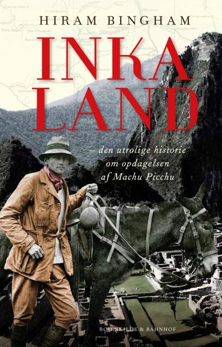 hiram bingham Inkaland (e-bog) på bogreolen.dk
