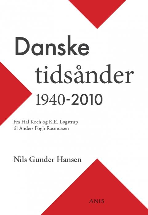 Danske tidsånder 1940-2010 (E-bog)