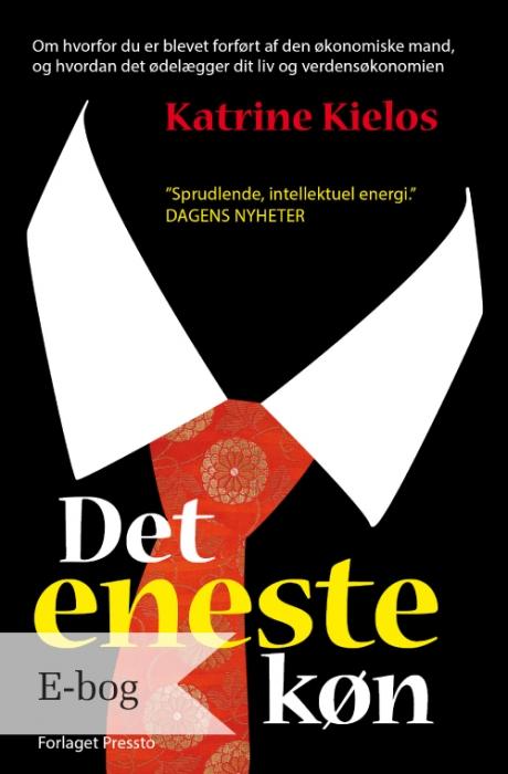Det eneste køn (e-bog) fra katrine kielos på tales.dk
