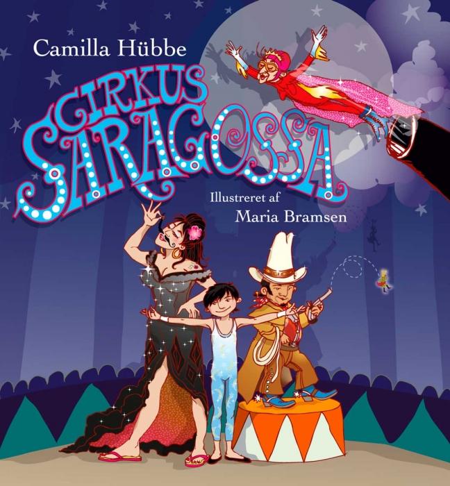 camilla hübbe – Cirkus saragossa (e-bog) på bogreolen.dk