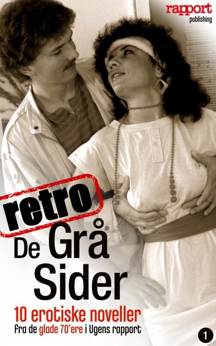rapports læsere Erotik og sex: de grå sider, retro (e-bog) fra bogreolen.dk