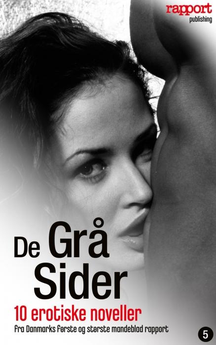 Erotik og sex: de grå sider 5 (e-bog) fra rapports læsere på bogreolen.dk