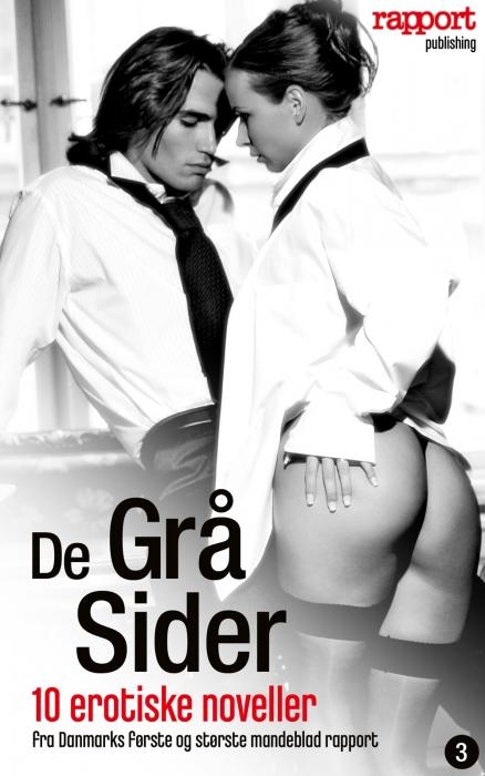rapports læsere Erotik og sex: de grå sider 3 (e-bog) fra bogreolen.dk