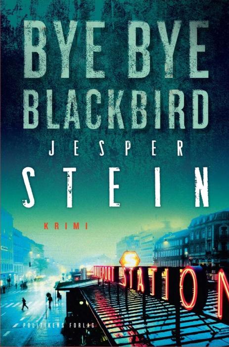 jesper stein – Bye bye blackbird (e-bog) på bogreolen.dk