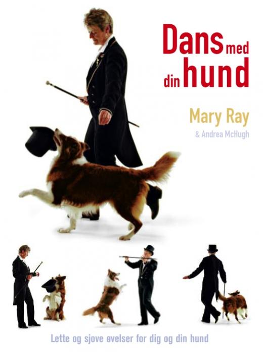 mary ray Dans med din hund (e-bog) fra tales.dk