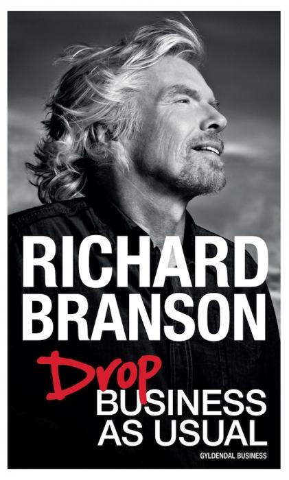 Drop business as usual (e-bog) fra richard branson fra bogreolen.dk