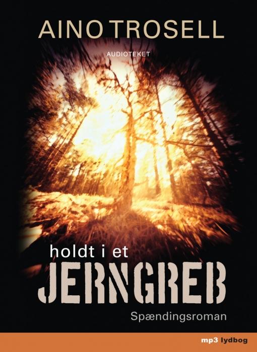 Image of Holdt i et jerngreb (Lydbog)