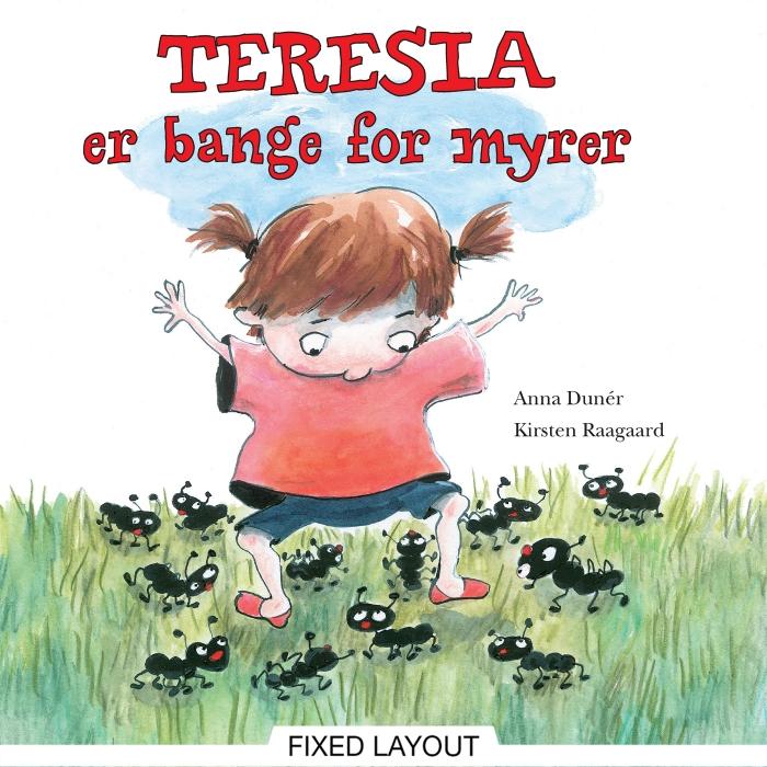 anna dunér – Teresia er bange for myrer (e-bog) fra bogreolen.dk