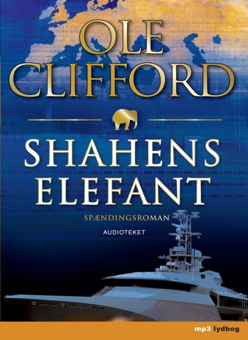 ole clifford Shahens elefant (lydbog) fra bogreolen.dk