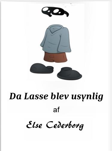 DA LASSE BLEV USYNLIG (E-bog)