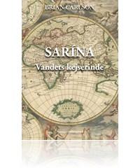 brian carlson Sarãna (e-bog) fra bogreolen.dk