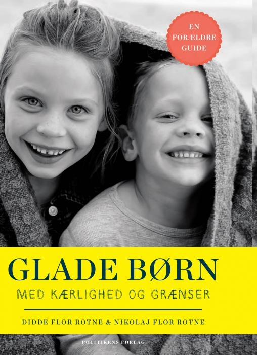didde flor rotne Glade børn med kærlighed og grænser (e-bog) på tales.dk