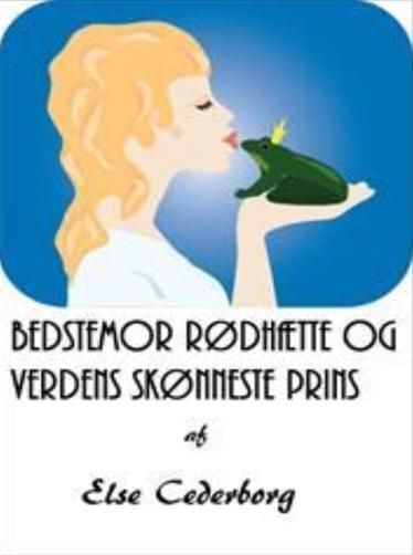 BEDSTEMOR RØDHÆTTE OG VERDENS SKØNNESTE PRINS (E-bog)