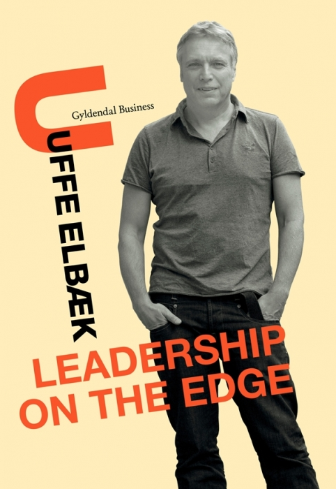 Leadership on the edge (e-bog) fra uffe elbæk på bogreolen.dk